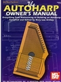 Autoharp Owner's Manual, The