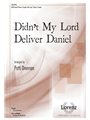 Didn't My Lord Deliver Daniel