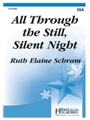 All Through the Still Silent Night