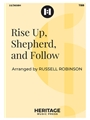 Rise Up Shepherd and Follow