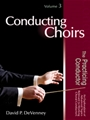 Conducting Choirs Vol 3