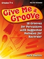 Give Me A Groove