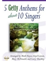 5 Getty Anthems for About 10 Singers
