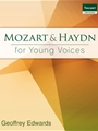 Mozart & Haydn for Young Voices