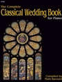 Complete Classical Wedding Book For Organ