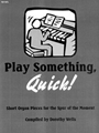 Play Something Quick