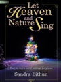Let Heaven & Nature Sing