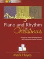 Mark Hayes Piano and Rhythm Christmas