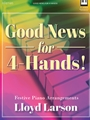 Good News for 4-Hands
