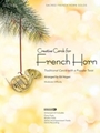 Creative Carols For French Horn