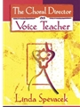 Choral Director As Voice Teacher