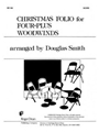Christmas Folio For Four-plus Woodwinds