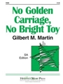 No Golden Carriage No Bright Toy