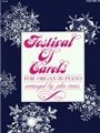 Festival Of Carols For Organ & Piano V.1