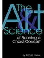 Art & Science Of Planning A Choral .....