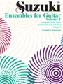 Suzuki Ensembles for Guitar Volume 1