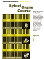 Spinet Organ Course  Book 1