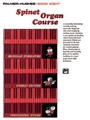 Spinet Organ Course  Book 8