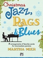 Christmas Jazz Rags & Blues  Book 2