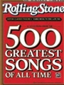 Rolling Stone  500 Greatest Songs  Vol 1