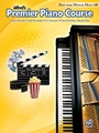 Premier Piano Course Pop/Movie Hits 1B