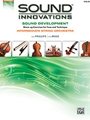 Sound Innovations for Orchestra - Intermediate Sound Development