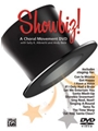 Showbiz! Choral Movement Dvd