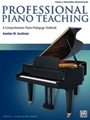 Professional Piano Teaching, Volume 2 [Piano]