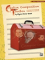 Creative Composition Toolbox Book 1