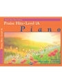 Alfred's Basic Piano Course: Praise Hits 1A