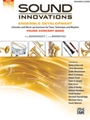 Sound Innovations for Concert Band -  Ensemble Development for Young Concert Band