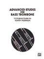 Etudes For Bass Trombone   Advanced