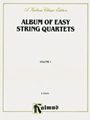 Album Of Easy String Quartets  Vol 1