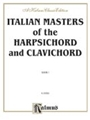 Italian Masters Of The Harpsichord & Clavichord 1