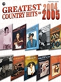 Greatest Country Hits Of 2004-2005
