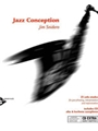 Jazz Conception For Alto / Bari Saxophone