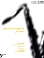 Jazz Conception For Sop / Tenor Saxophone