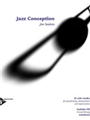 Jazz Conception For Trombone