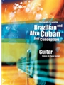 Brazilian and Afro-Cuban Jazz Conception - Guitar