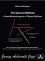 The General Method - A New Methodology for a Tighter Big Band