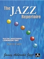 The Jazz Repertoire - Selecting, Understanding, and Remembering Tunes