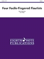 4 Facile-fingered Flautists