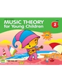 Music Theory for Young Children, Book 2