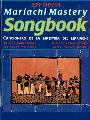 Mariachi Mastery Songbook