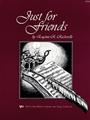 Just For Friends