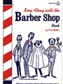 Sing Along With The Barber Shop Book