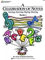 Celebration of Notes Book 1