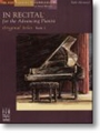 In Recital For The Advancing Pianist Bk1
