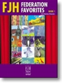 FJH Federation Favorites Book 1