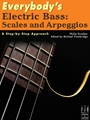 Everybody's Electric Bass  Scales and Arpeggios